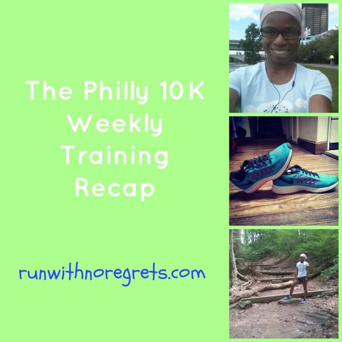 Check out this week's training recap for the Philly 10K