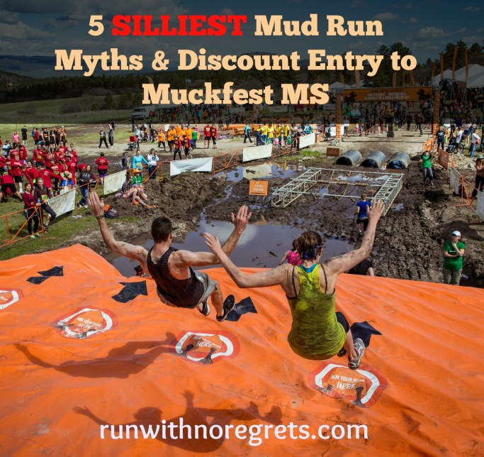 Mud runs get a bad rap sometimes, but some of the arguments against them are just plain silly! Find out the truth on mud runs and learn how to sign up for the Muckfest MS for $7 off! More running resources at runwithnoregrets.com!