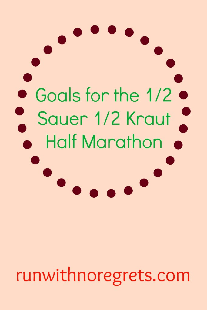 I'm so excited to be running the 1/2 Sauer 1/2 Kraut Half Marathon for the second year in a row! Check out my goals for the 2016 race and more running fun at runwithnoregrets.com!