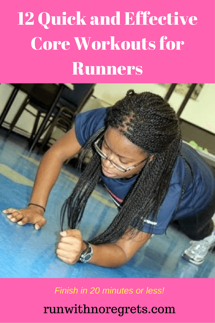 If you want to be a better runner, you've got to have a strong core! Add some variety to your routine and check out one of these quick and effective core workouts for runners! Find more running resources at runwithnoregrets.com!