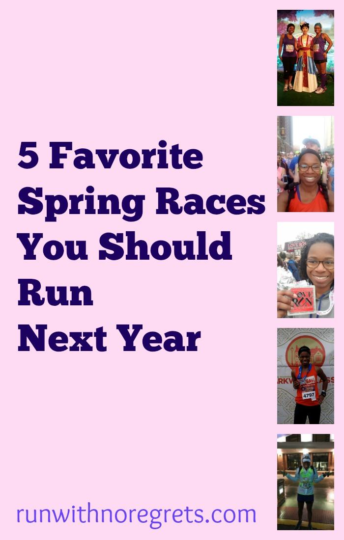 If you're looking for some great races for next spring, check out my 5 favorites! You can find more race resources at runwithnoregrets.com!