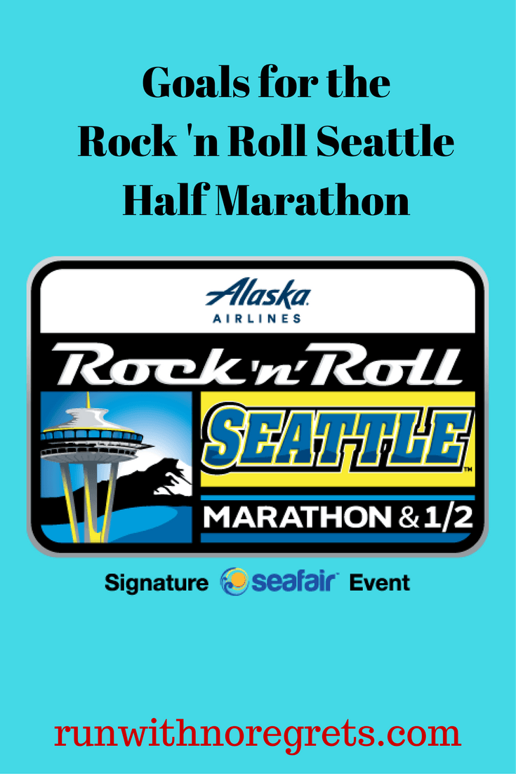 Check out my goals for the Rock 'n Roll Seattle Half Marathon! Check out more racing adventures at runwithnoregrets.com!