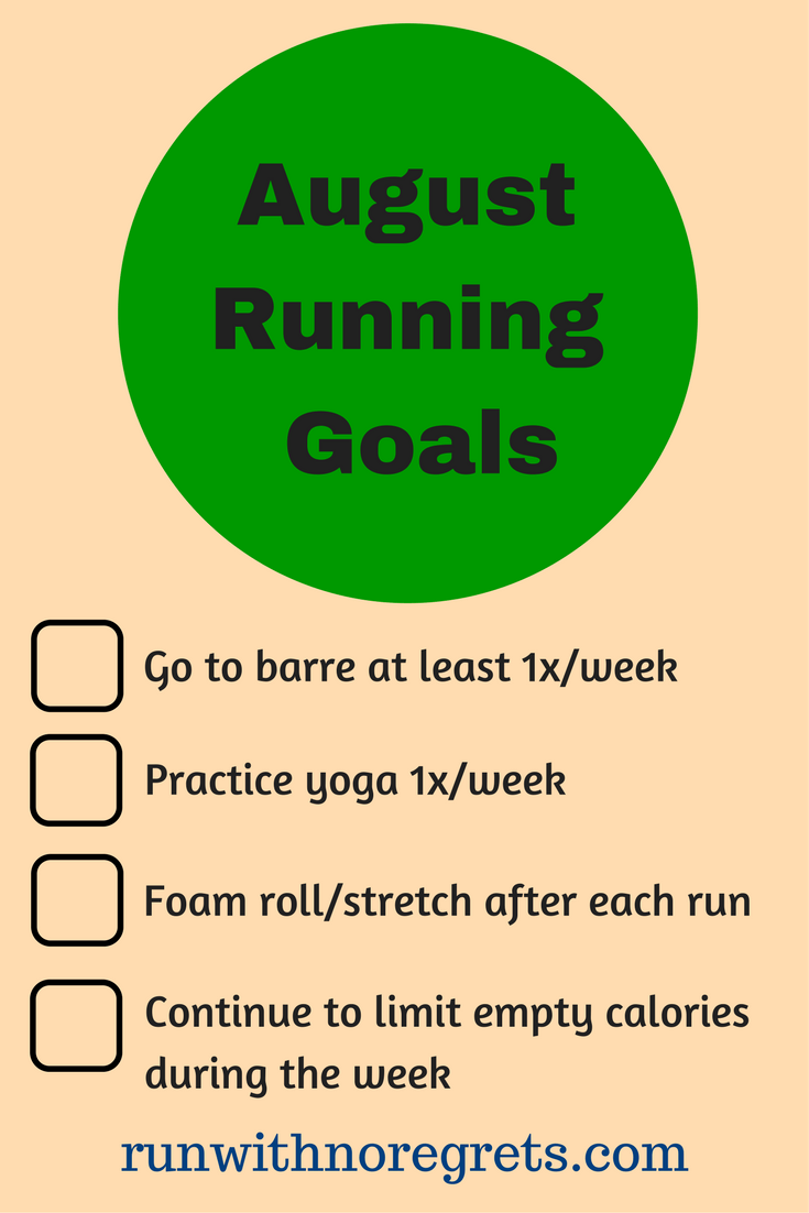 Check out my running goals for the month of August! Check out more running fun at runwithnoregrets.com!