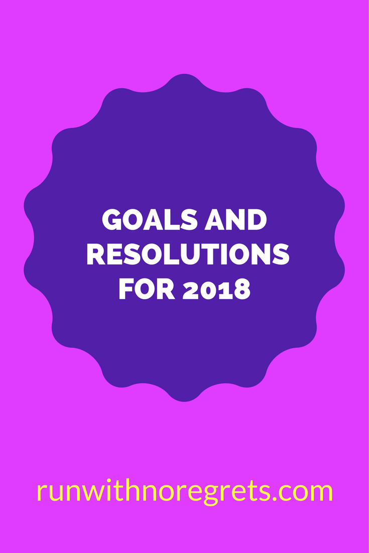 What are your goals for 2018? How did you do in 2017? I'm sharing my goals for the new year on the blog - check them out at runwithnoregrets.com!
