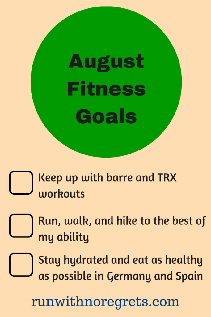 I'm sharing my fitness goals for August!  It's a great way to keep yourself accountable!  Check out more running posts at runwithnoregrets.com!