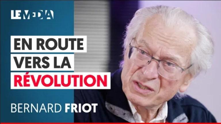 EN ROUTE VERS LA RÉVOLUTION par Bernard Friot