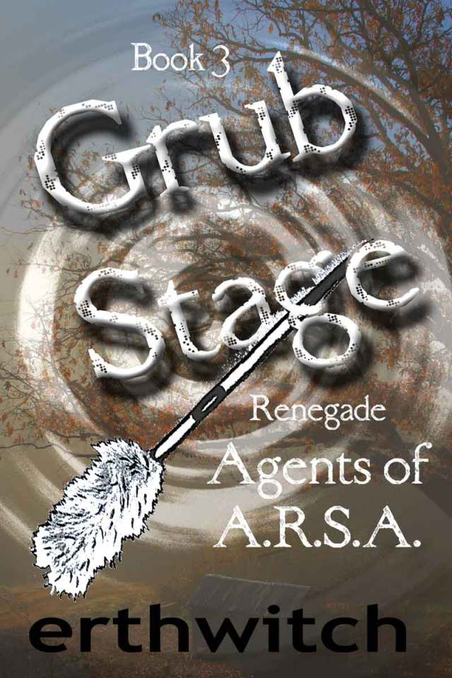 Grub Stage, book 3 in the Renegade trilogy
