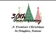 Douglass: A Frontier Christmas 30th Anniversary Celebration Scheduled for Nov 19
