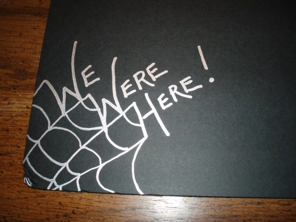 We Were Here and Spider Web on Elmers Foam Board