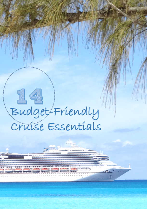 14 Budget-Friendly Cruise Essentials You'll Be Glad You Packed!