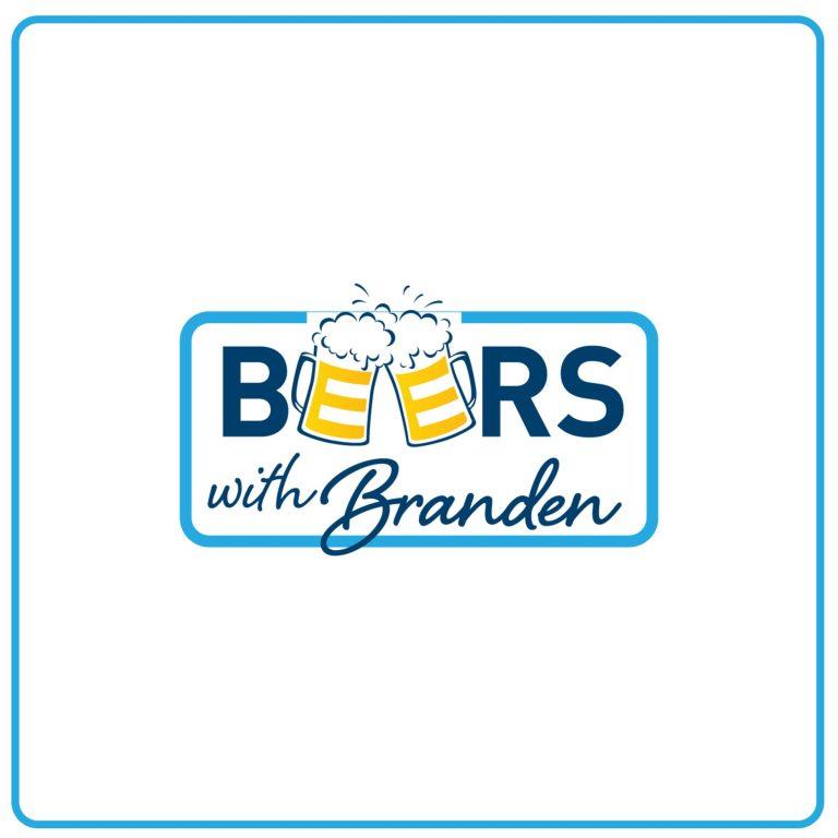 Beers with Branden | Episode 1: Tom Steve