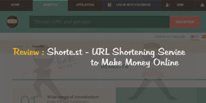 Shorte.st Review 2015 : Best Link Shortener to Make Money