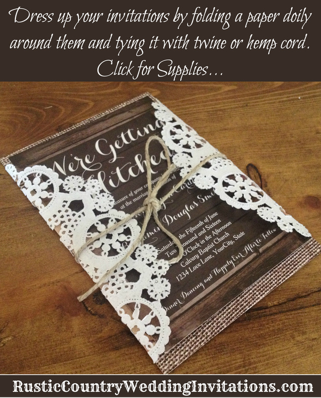 Dress Up Your Rustic Country Wedding Invitations By Folding Paper Doilies Around Them And Tying It