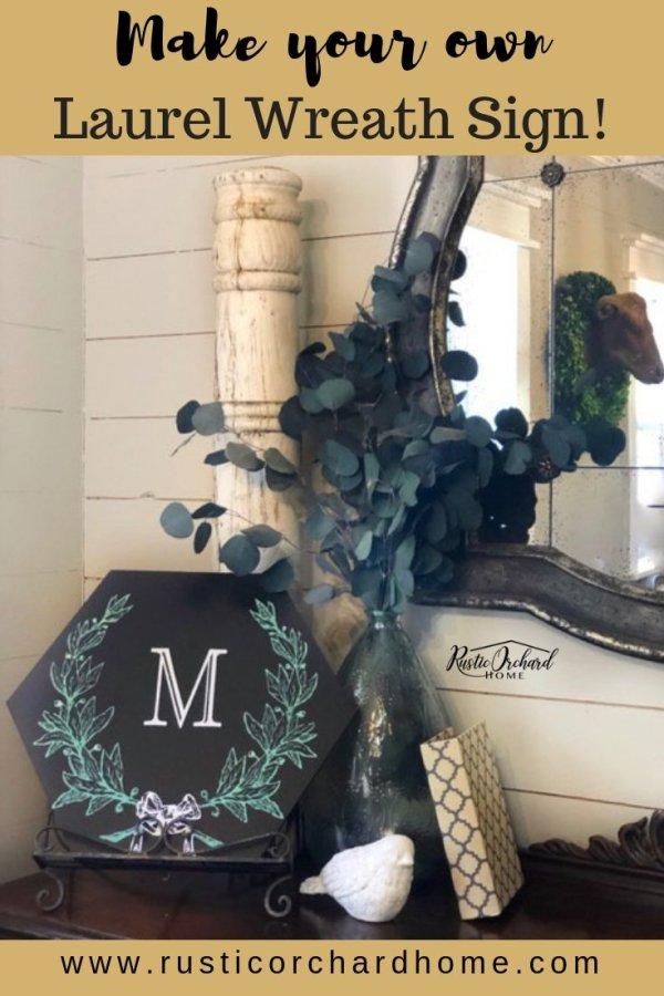 Learn to make a personalized laurel wreath sign using Chalk Couture! #rusticorchardhome #chalkcouture #DIYfarmhousehomedecor #springchalkcoutureideas #summerchalkcoutureideas