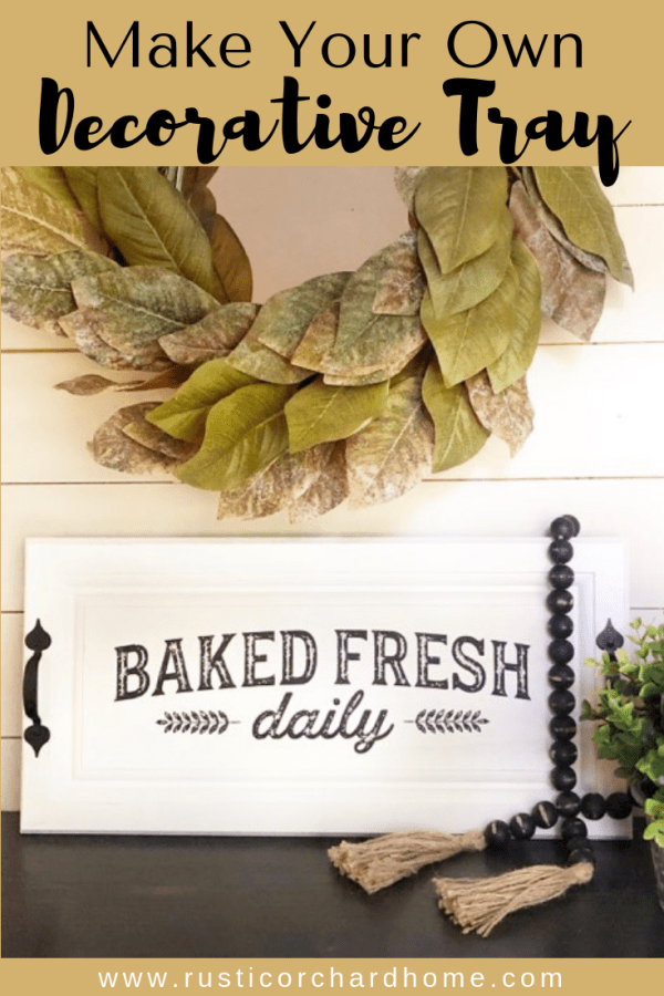 Learn to make a decorative tray using Chalk Couture! This would be perfect for your next make and take! #rusticorchardhome #chalkcouture #farmhousehomedecor #decorativetray #farmhousediyhomedecor
