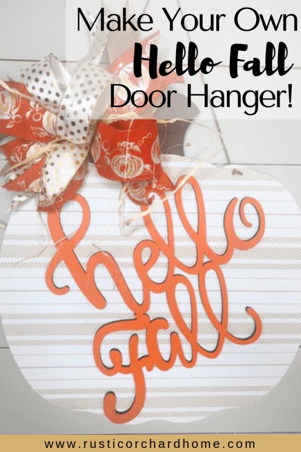 Learn how to make your own Hello Fall Pumpkin Door Hanger with this super easy Fall DIY home decor tutorial. #rusticorchardhome #hellofall #pumpkindoorhanger #diyfallhomedecor #fallfarmhousedecordiy