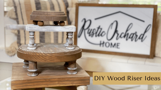 DIY Wood Riser Ideas