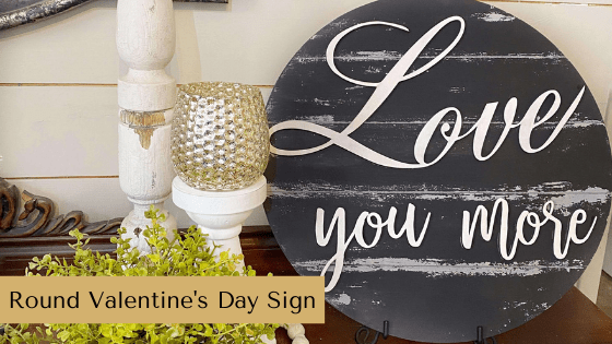 Make a DIY Valentine's Day Round Sign with this simple Valentine's Day crafting tutorial.