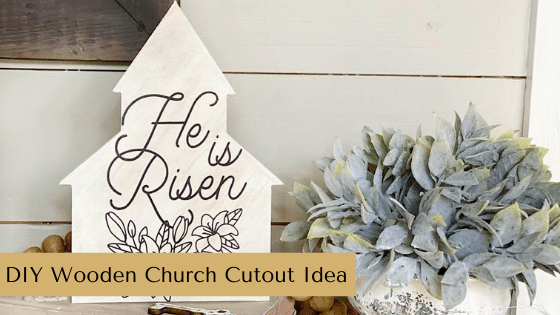 Create Spring Farmhouse Décor with a simple wooden church cutout, paint and a Chalk Couture!