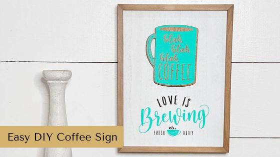 Easy DIY Coffee Sign