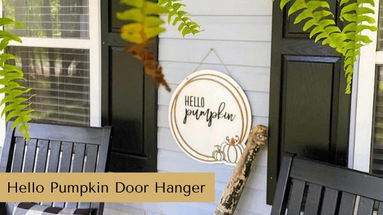 Hello Pumpkin Door Hanger