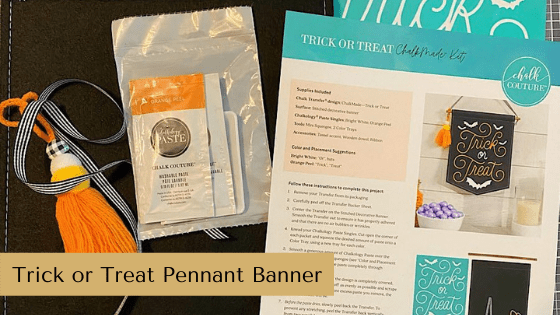 Learn how to make the cutest Trick or Treat Pennant Banner using a ChalkMade Kit from Chalk Couture.