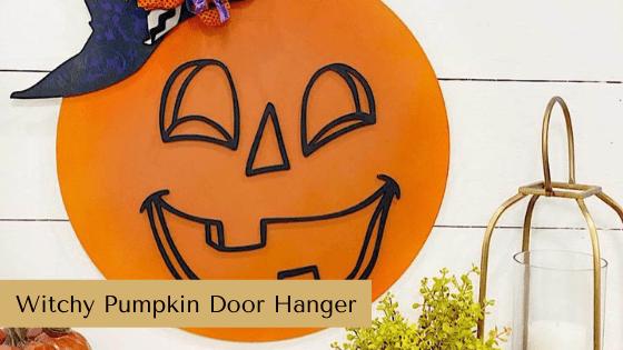 Witchy Pumpkin Door Hanger Tutorial