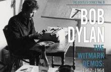 Bob Dylan – The Witmark Demos (Bootleg Series Vol.9)
