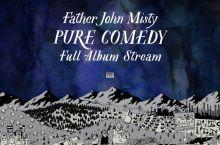 Father John Misty – Pure Comedy (Bella Union-PIAS)