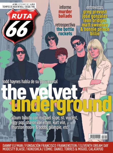 Ruta 66 septiembre 2021 / Velvet Underground, Murder Ballads, The Bottle Rockets, Leon Bridges, Greg Prevost, Eleventh Dream Day, José Gonzalez,  Unnamed-1