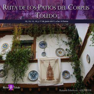Ruta de los Patios del Corpus Christi de Toledo 2017