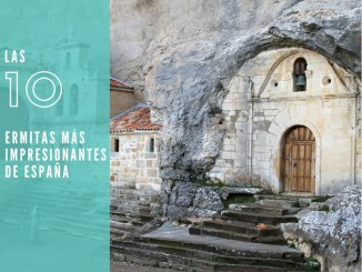 10 ermitas de España