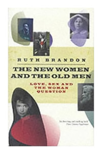 The New Women and the Old Men