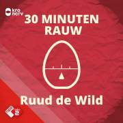 30 minuten RAUW - podcast
