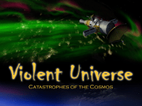 Violent Universe at Science Museum of Virginia