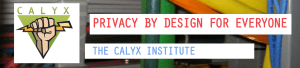 """Founded in 2010, the Calyx Institute is focused on """"privacy technology and tools to promote free speech, free expression, civic engagement and privacy rights on the Internet and in the Mobile telephone industry."""""""