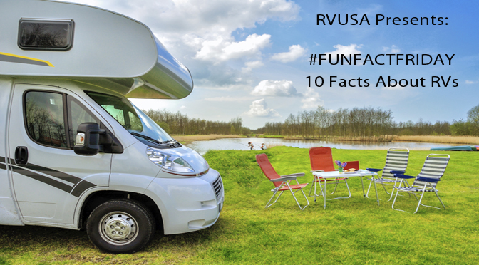 Fun Facts about RVs - RV Lifestyle News, Tips, Tricks and More from
