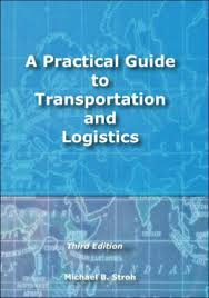 A Practical Guide to Transportation and Logistics