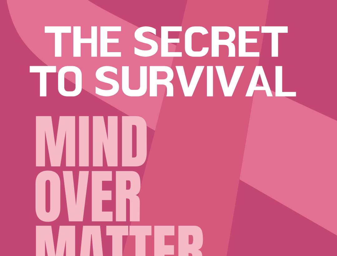 The Secret to Survival