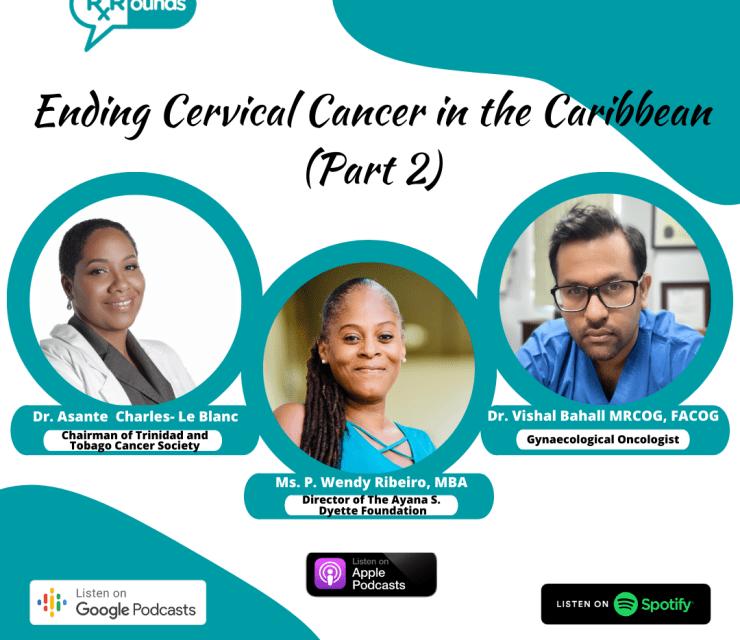Ending Cervical Cancer in the Caribbean Part 2