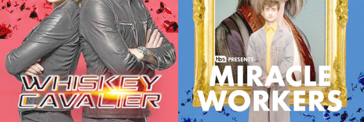 Warner TV Releases Two New TV Series - Whiskey Cavalier and Miracle Workers