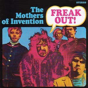 The Mothers of invention | Freak Out!