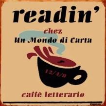 """Logo del reading presso il caffè letterario """"Un mondo di carta"""""""