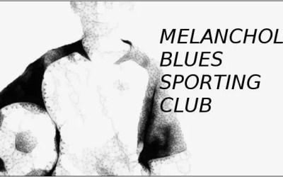 Melancholic Blues Sporting Club – free download