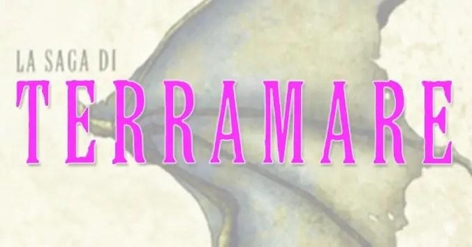 La saga di Terramare - Ursula K. Le Guin