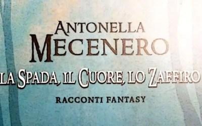 La spada, il cuore, lo zaffiro, di Antonella Mecenero (citazioni)