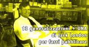 13 generalizzazioni + UNA di Jack London per farsi pubblicare