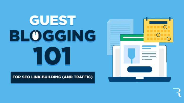 Guest Blogging 101 Guida definitiva Come pubblicare post sul blog degli ospiti