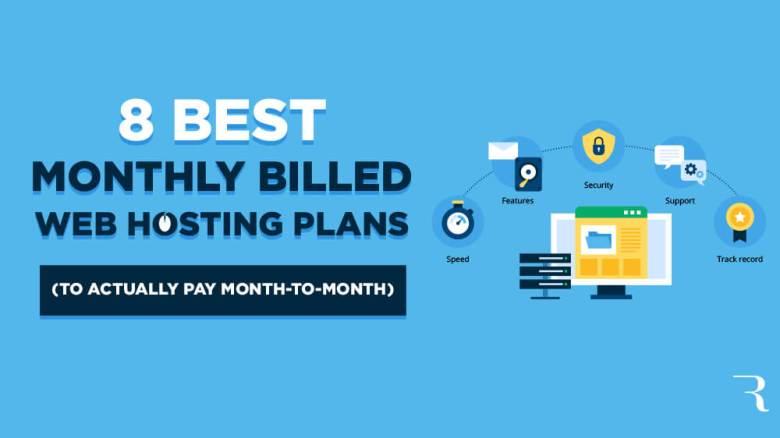 8 migliori servizi di hosting Web con fatturazione mensile da pagare mese per mese per l'hosting di blog