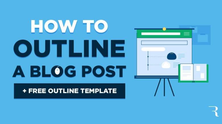 Come scrivere uno schema di post di blog (modello di schema gratuito di post di blog) ed esempio